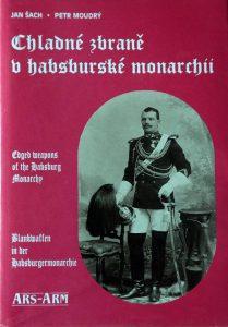 Chladne zbrane o habsburske monarchii