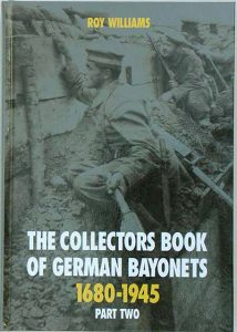 The Collectors Book of German Bayonets 1680-1945